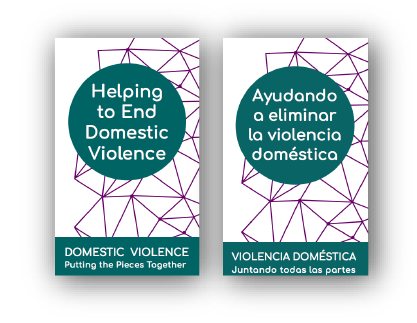 "Two Brochure covers, on the left ""Helping to End Domestic Violence"" and on the right ""Ayudando a eliminar la violencia doméstica"""