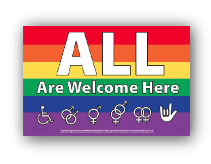 Poster reading All are welcome here above symbols a wheelchare accessiblity symbol, gender expression & identity symbols & peace sign language handon top of a red, orange, yello, green, blue, purple rainbow