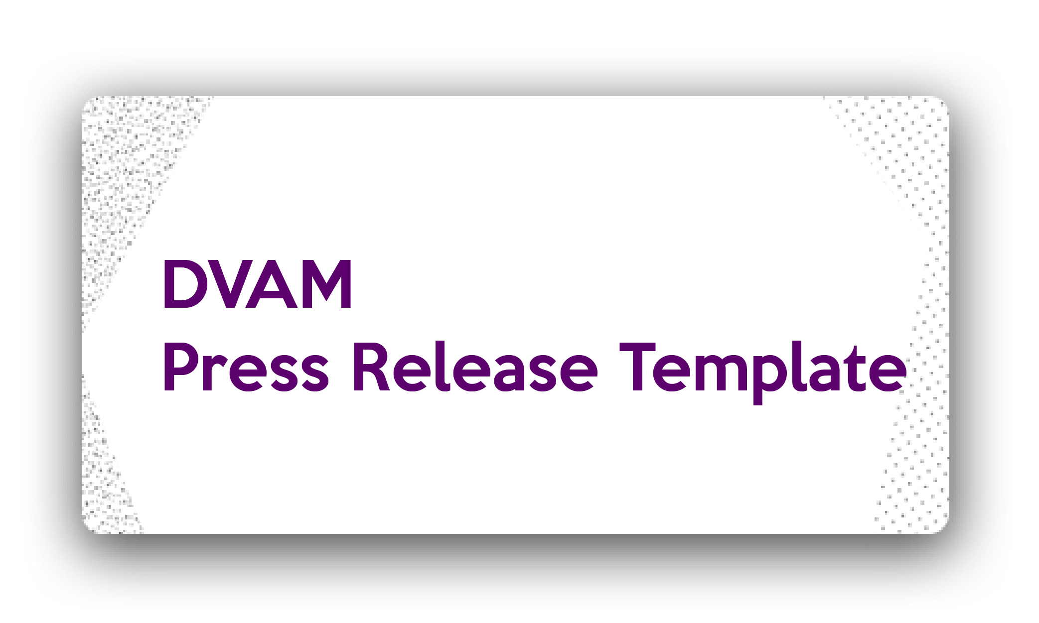 Title: DVAM Press Release Template